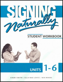 Signing Naturally: Unit 1-6 Workbooks with DVDs (Revised_Edition) ISBN: 978-1581212105