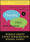 They Say / I Say (2nd ED) ISBN: 978-0393912753
