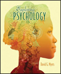 Exploring Psychology (9th ED) ISBN: 978-1464111723