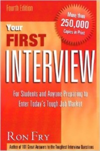 Your-First-Interview-For-Students-and-Anyone-Preparing-to-Enter-Todays-Tough-Job-Market-Ron-Fry
