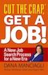 Cut the Crap, Get a Job by Dana Manciagli