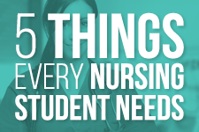 5 Things Every Nursing Students Can't Live Without