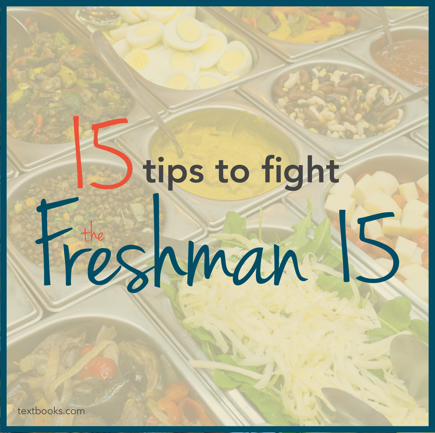 15 Tips to Fight the Freshman 15