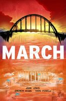 March Trilogy by John Lewis, Andrew Aydin, and Nate Powell Black History Month Books
