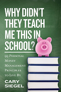 Why-Didnt-Teach-Me-School-99-Personal-Money-Management-Principles-Cary-Siegel