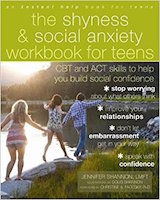 Shyness-and-Social-Anxiety-Workbook-for-Teens-CBT-and-ACT-Skills-to-Help-You-Build-Social-Confidence