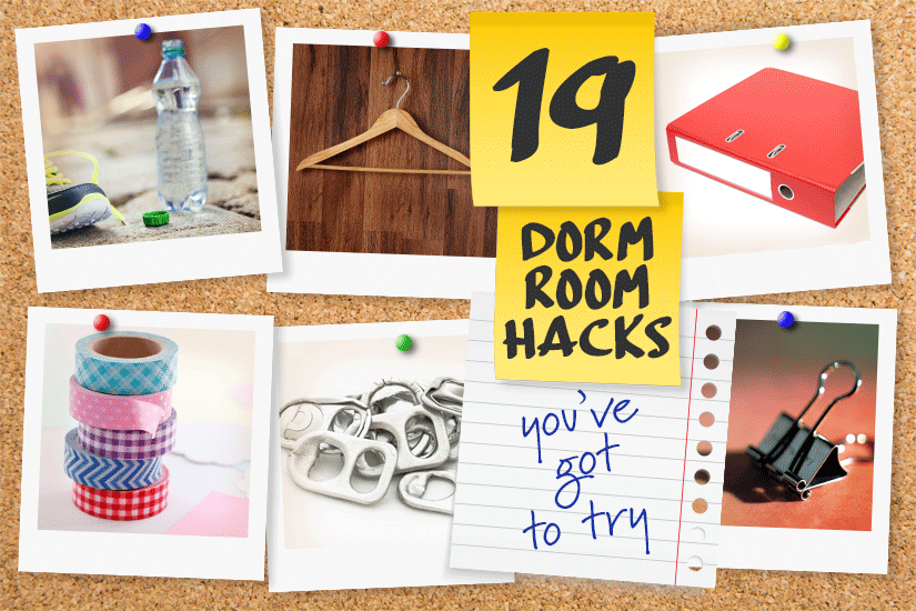 19 Dorm Room and College Life Hacks You've Got to Try