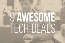 Save Money With These Tech Deals and Student Discounts