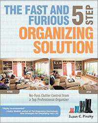The Fast & Furious Five Step Organizing Solution by Susan Pinksy New Year Goals