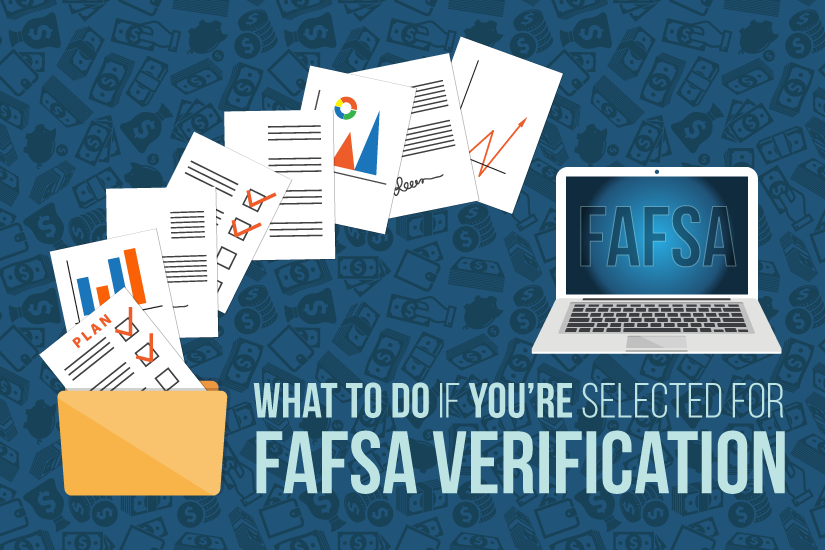 What to Do if You're Selected for FAFSA Verification