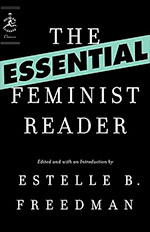 The Essential Feminist Reader by Estelle Freedman / 12 Kickass Books to Read for Women's History Month