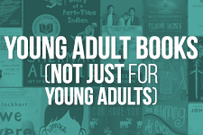 YOUNG ADULT BOOKS (NOT JUST FOR YOUNG ADULTS)