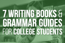 Writing Books & Grammar Guides for College Students