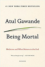 Being Mortal: Medicine and What Matters in the End by Atul Gawande | 10 Must-Read Books for Medical Students