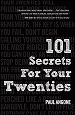 101 Secrets for Your Twenties by Paul Angone 9780802410849