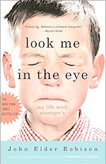 Look Me In the Eye by John Elder Robison Austim Awareness Month What Is Autism Definition