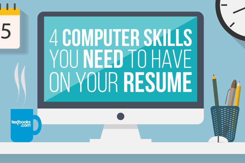 4 Computer Skills You Need on Your Resume
