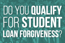 Do You Qualify for Student Loan Forgiveness?