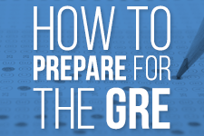 How to Prepare for the GRE Tips