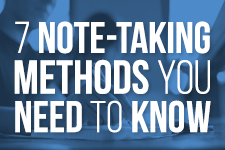 7 Note Taking Methods You Need To Know
