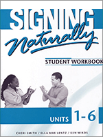 Signing-Naturally-Unit-1-6-Workbook-With-2-DVDs-rev-edition-9781581212105-Cheri-Smith-Ella-Mae-Lentz-and-Ken-Mikos