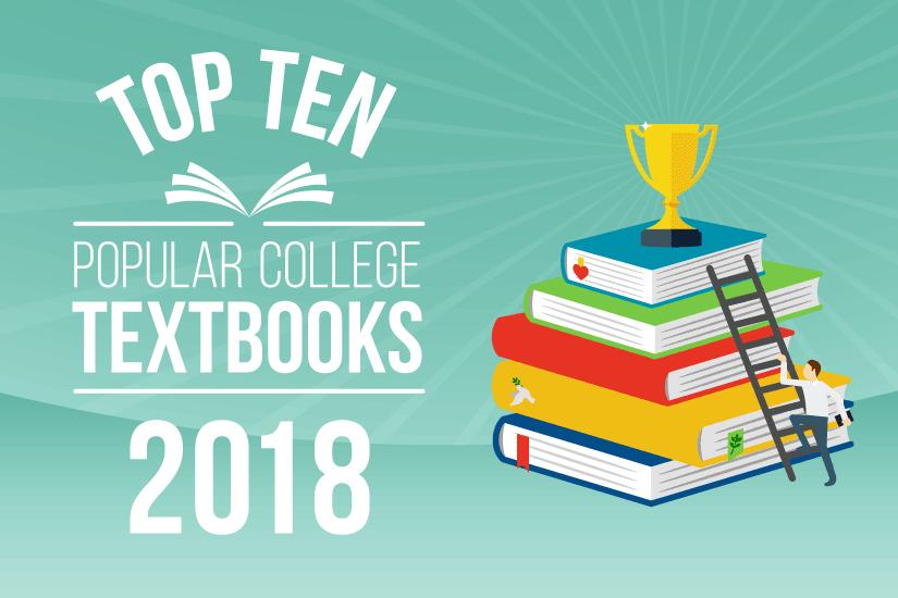 Top 10 Popular College Textbooks 2018