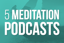 meditation podcasts to put mind over matter teaser