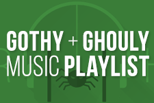 Gothy + Ghouly Halloween Music Playlist